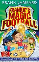 Frankie's Magic Football: 06 Frankie and the World Cup Carnival, Lampard, Frank,
