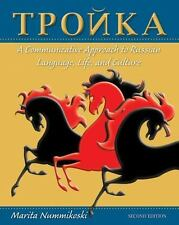 Troika: A Communicative Approach to Russian Language, Life, and Culture Russian