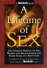 A Lifetime of Sex: The Ultimate Manual on Sex, Women, and Relationships for Ever