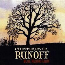 Blue Heron Farm Chester River Runoff Audio CD