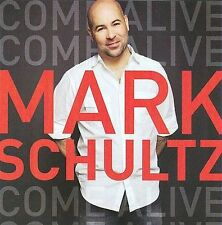 Come Alive by Mark Schultz (Vocalist) (CD, Dec-2009, Word Distribution)
