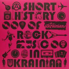 The Ukranians - A SHORT HISTORY OF ROCK MUSIC IN UKRANIAN- 2015 UK No'd Vinyl LP