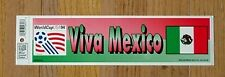ORIGINAL 1994 WORLD CUP FOOTBALL VIVA MEXICO BUMPER STICKER DECAL UNSOLD SOCCER