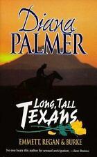 Long Tall Texans: Emmett-Regan-Burke - LARGE TRADE PAPERBACK, Diana Palmer, Good