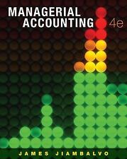 Managerial Accounting, 4th ed. James Jiambalvo (Hardcover Textbook)