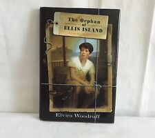 The Orphan of Ellis Island, A Time Travel Adventure, by Elvira Woodruff, Signed
