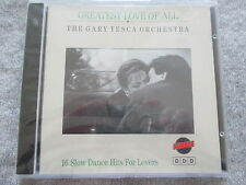 Gary Tesca Orchestra - Greatest Love of All - CD Neu & OVP NEW & Sealed