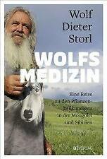 Wolfsmedizin - Wolf-Dieter Storl - 9783038000587 PORTOFREI