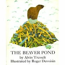 B001EXDL1W The Beaver Pond (Weekly Reader Childrens Book Club, Primary Divisio