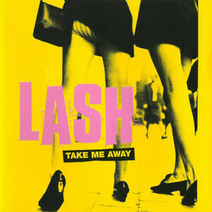 LASH TAKE ME AWAY      CD M37