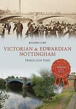 Victorian & Edwardian Nottingham Through Time by Earp, Joseph | Paperback Book |