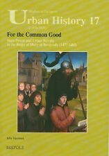FOR THE COMMON GOOD - HAEMERS, JELLE - NEW PAPERBACK BOOK
