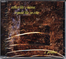 A PRODUCE Reflect Like A Mirror CD excellent ambient electronics TRANCE PORT