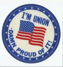 UNION PRIDE PROUD US FLAG IBEW UA IRONWORKERS BOILERMAKERS PIPEFITTERS STICKER