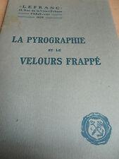 catalogue sur la pyrographie et le velours frappé année 1925 ( ref 4 )