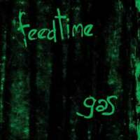FEEDTIME - GAS NEW VINYL
