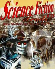 New ListingScience Fiction Trails 13: Where Science Fiction Meets the Wild West