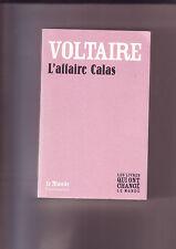 l'affaire Calas - Voltaire -