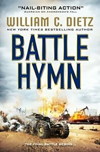 Battle Hymn (America Rising #3) by William C. Dietz Book The Cheap Fast Free