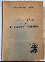 "Sir Arthur Conan Doyle  ""Lo Mejor de Sherlock Holmes"" 1958 Mexico Hardcover"