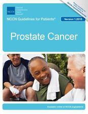 NCCN Guidelines for Patients®: Prostate Cancer, National Comprehensive Cancer Ne