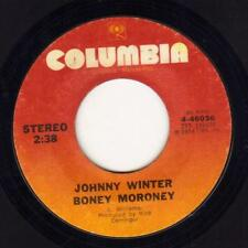 JOHNNY WINTER BONEY MORONEY / HURTIN' SO BAD