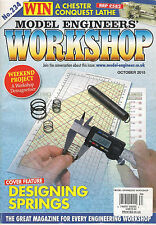 MODEL ENGINEERS WORKSHOP October 2015 Designing Springs CNC Lathe Mill How Build
