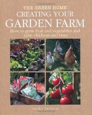 Creating Your Garden Farm (Green Home), Very Good Books