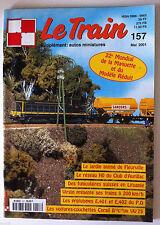LE TRAIN n°157 du 05/2001; Le réseau HO du Club d'Aurillac/ Funiculaires Suisses