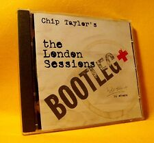 CD Chip Taylor The London Sessions - Bootleg + (2XCD) 25TR 1999 Pop Folk Country