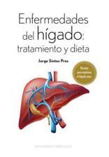 Enfermedades Del Higado : Tratamiento y Dieta  (ExLib) by Jorge Sintes Pros