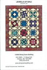 """JEWELS of BALI sewing pattern sew QUILT beauty 68"""" x 85"""" Along Came Quilting NEW"""