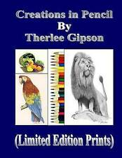 Creations in Pencil: (Limited Edition Prints) by Gipson, Therlee -Paperback