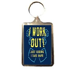 I Work Out - Novelty Keyring (NAPS)