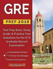 GRE Prep 2018: Test Prep Book, Study Guide, & Practice Test Questions for the...