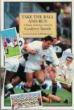 """TAKE THE BALL AND RUN"" RUGBY BOOK G SMITH"