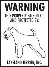 "Warning! Lakeland Terrier - Property Protected Aluminum Dog Sign - 9"" x 12"""