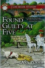 Found Guilty at Five (Lois Meade Mystery) - New - Purser, Ann - Hardcover