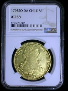 Spanish Colonial Chile 1793 SO DA Gold 8 Escudos *NGC AU-58* Lo Mintage 1 Better
