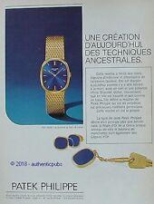 PUBLICITE PATEK PHILIPPE MONTRE TECHNIQUE ANCESTRALE DE 1974 FRENCH AD PUB