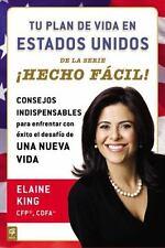 Tu Plan de Vida en Estados Unidos Hecho Facil! by Elaine King (2013, Paperback)