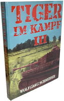 TIGER IM KAMPF - Band III  (Wolfgang Schneider)