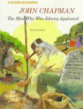 John Chapman: The Man Who Was Johnny Appleseed (Ro