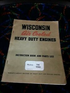 WISCONSIN AIR COOLED HEAVY DUTY ENGINES MODELS TH THD INSTRUCTION & PARTS MANUAL