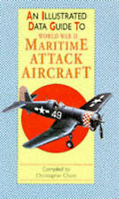World War II Maritime Attack Aircraft (Illustrated Data Guides), New, Chant, Chr
