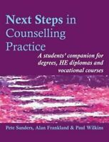 Next Steps in Counselling Practice A Students' Companion for Ce... 9781898059660