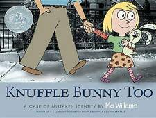 Knuffle Bunny Too: A Case of Mistaken Identity by Mo Willems (Hardback)