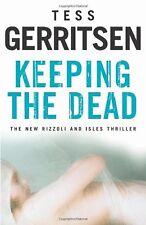 Keeping the Dead,Tess Gerritsen