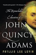 The Remarkable Education of John Quincy Adams
