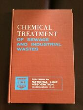 Chemical Treatment of Sewage and Industrial Wastes, Dr. William A Parsons, 1965